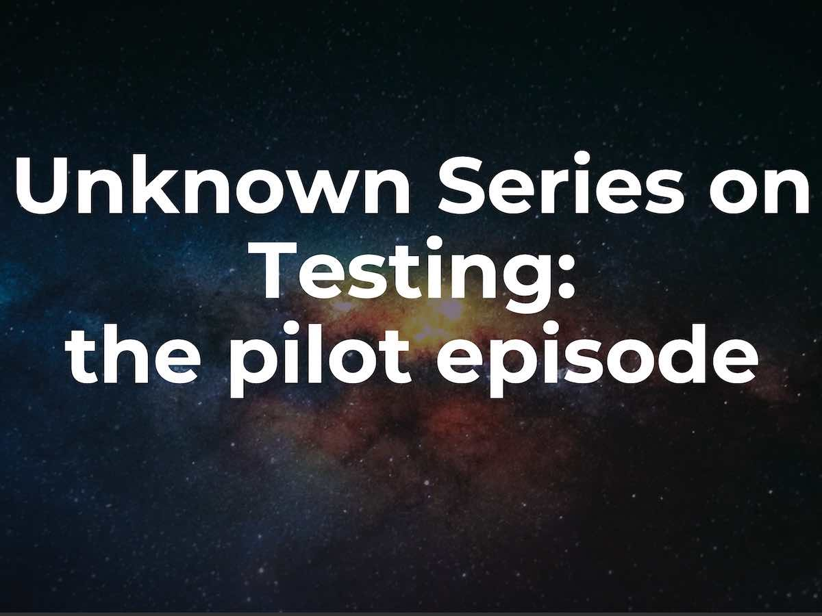 Cover Image for Introducing the Unknown Series on Testing